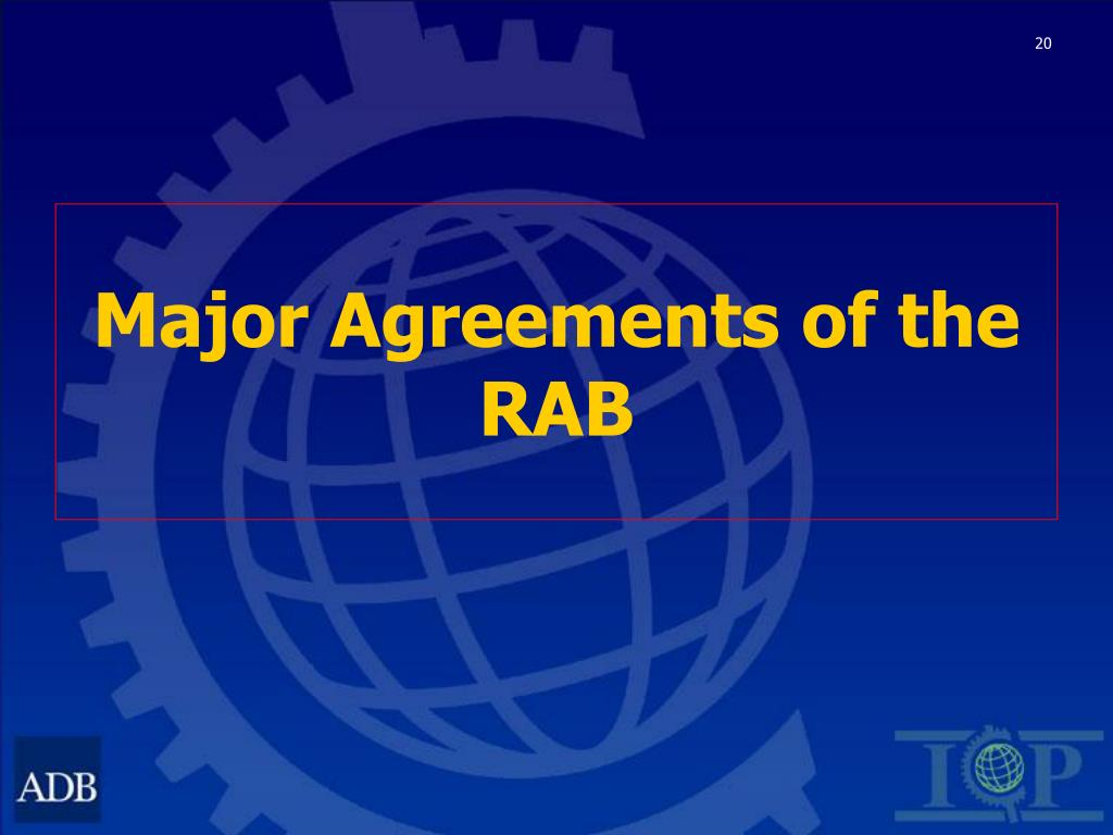 Major Agreements of the RAB