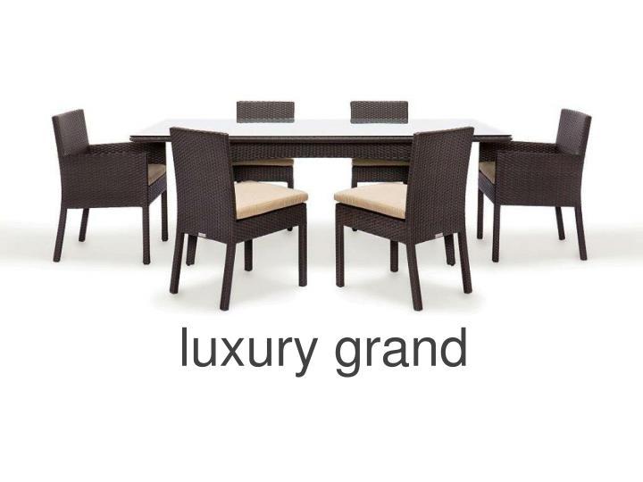 luxury grand