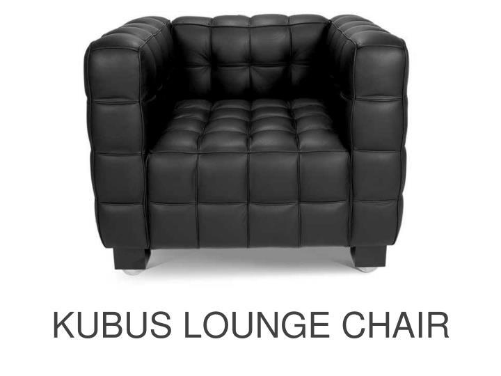 KUBUS LOUNGE CHAIR