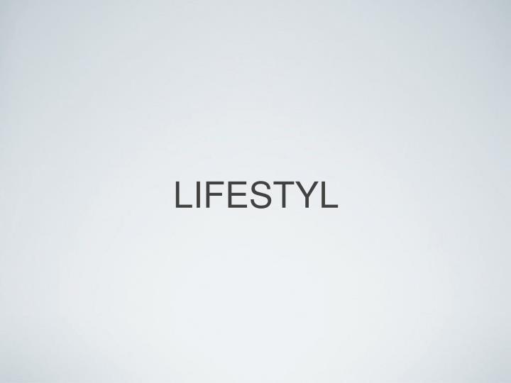 LIFESTYL