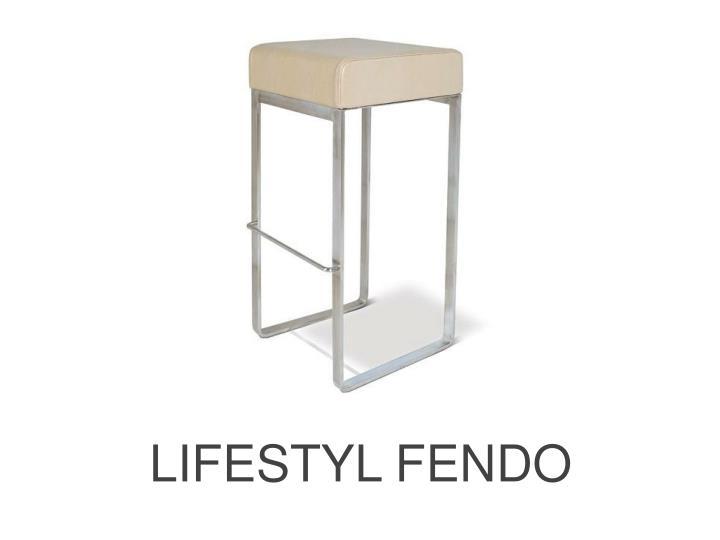 LIFESTYL FENDO