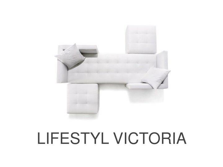 LIFESTYL VICTORIA
