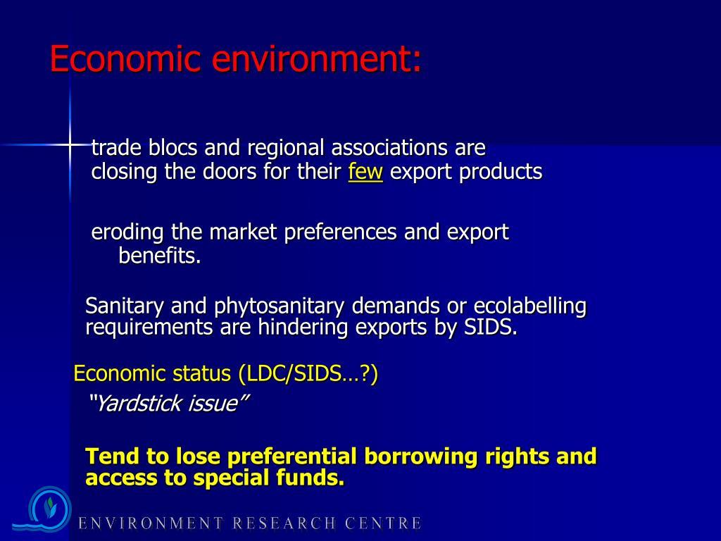Economic environment: