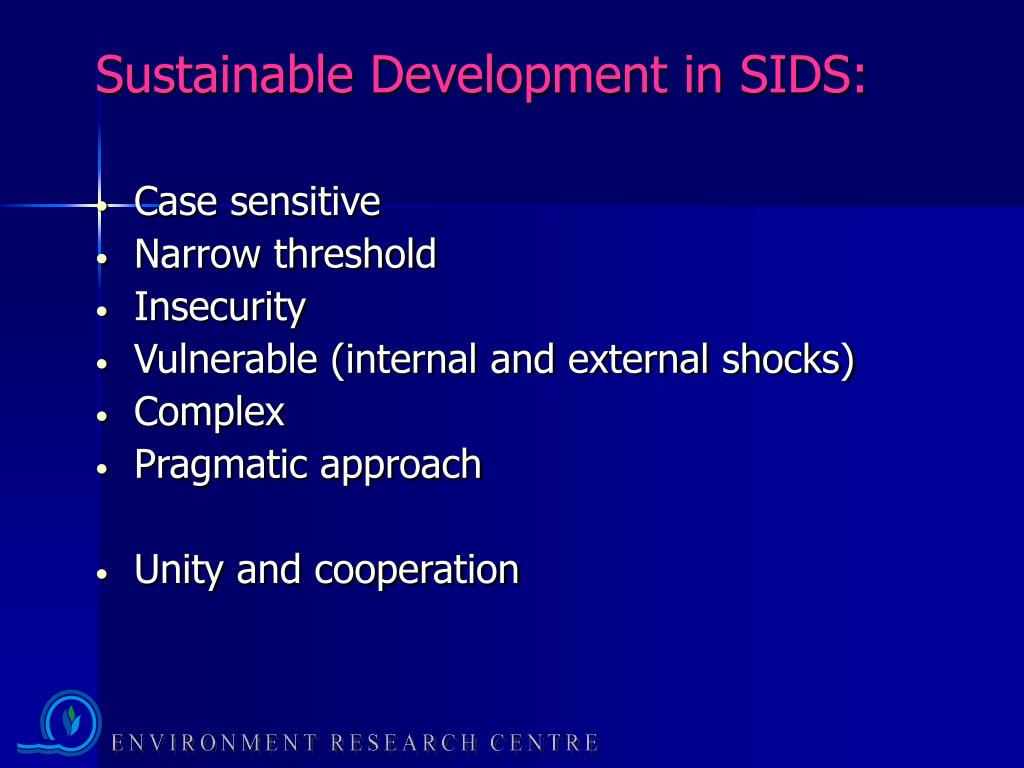 Sustainable Development in SIDS: