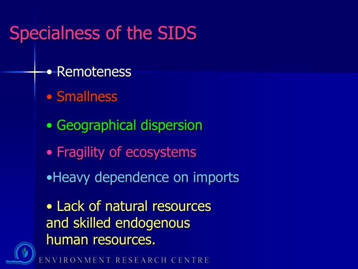 Specialness of the SIDS