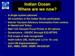 indian ocean where are we now
