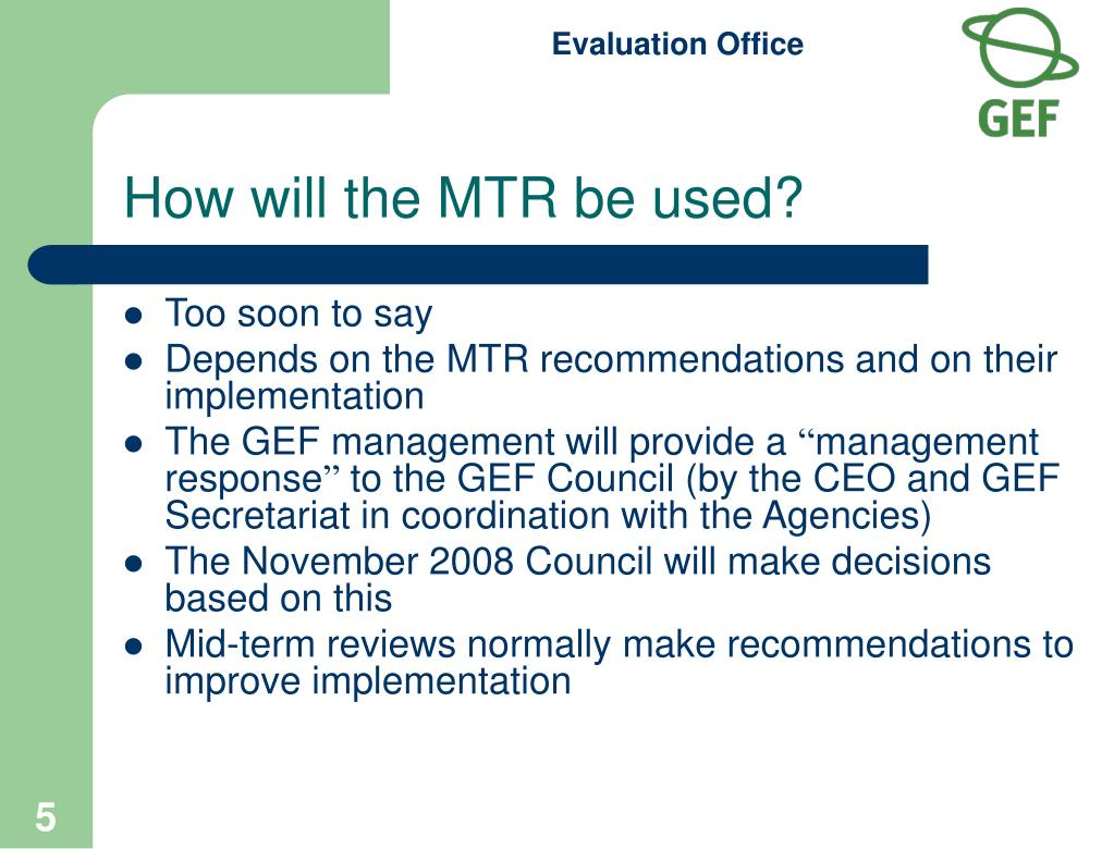 How will the MTR be used?