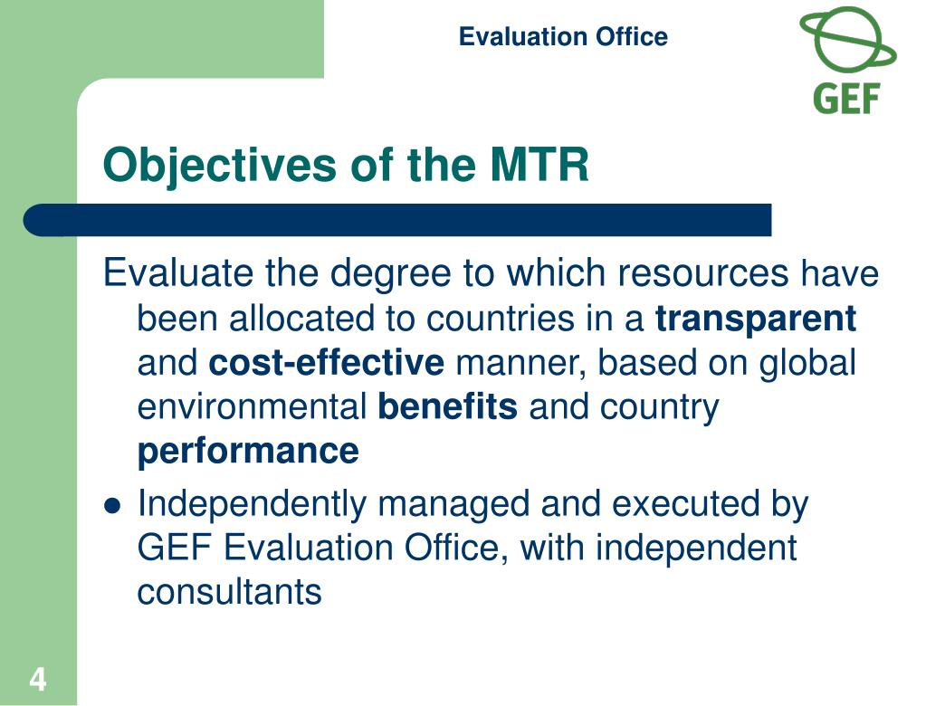 Objectives of the MTR