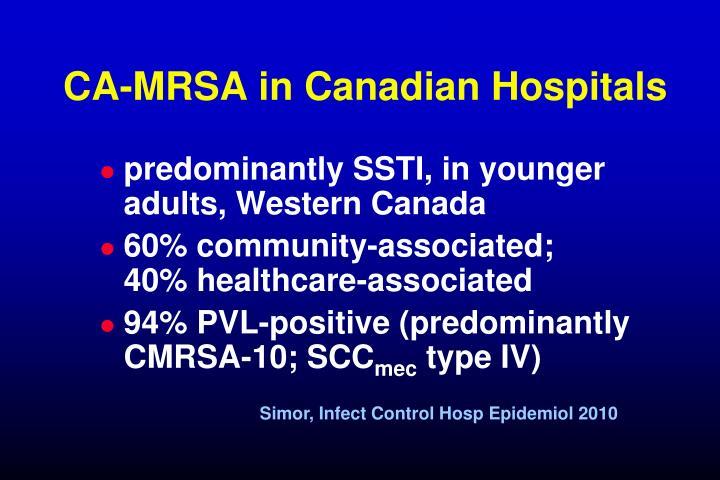 CA-MRSA in Canadian Hospitals