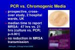 pcr vs chromogenic media