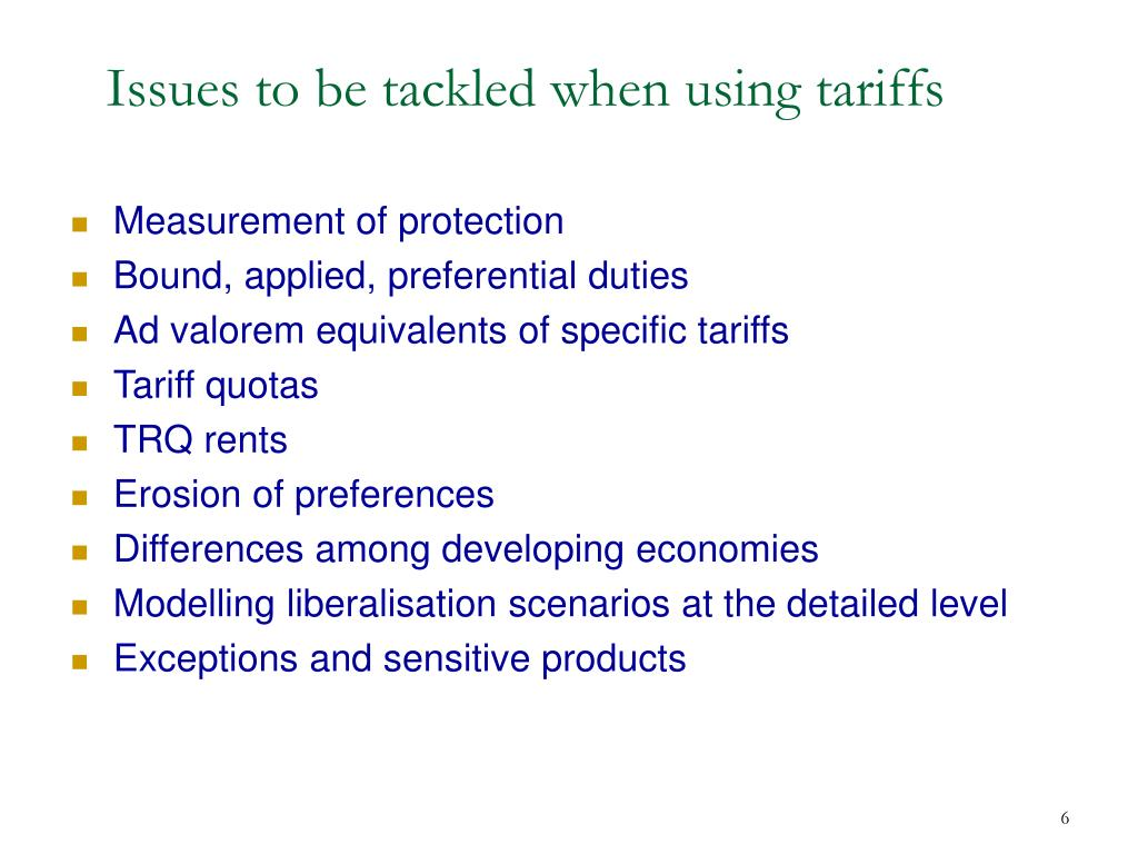 Issues to be tackled when using tariffs