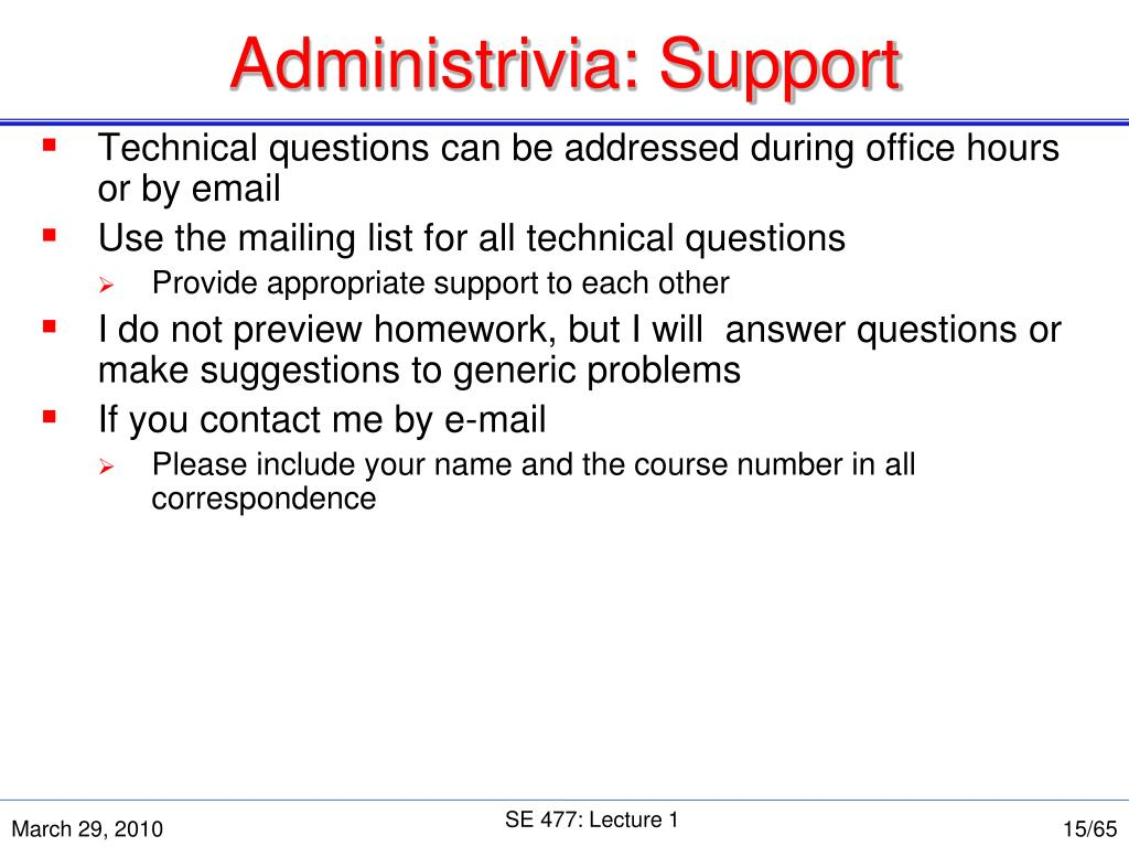 Administrivia: Support