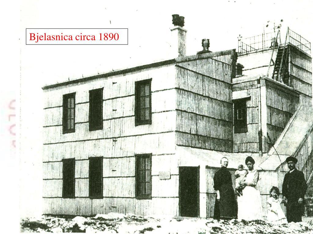 Bjelasnica circa 1890