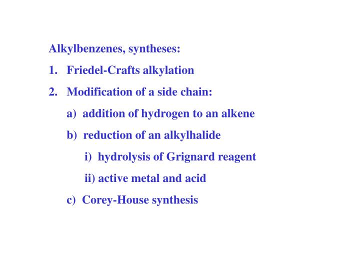 Alkylbenzenes, syntheses: