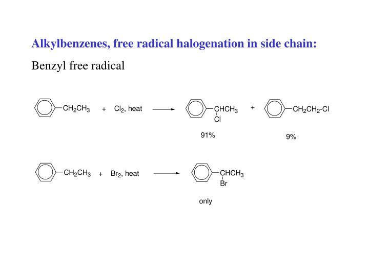 Alkylbenzenes, free radical halogenation in side chain: