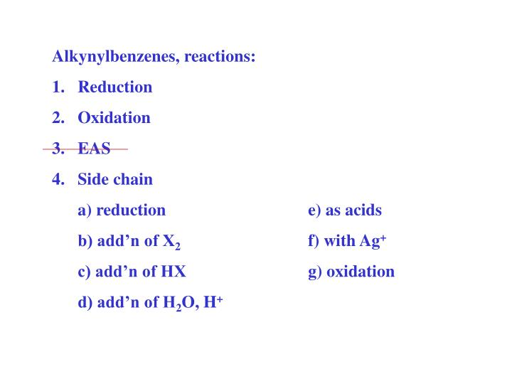 Alkynylbenzenes, reactions: