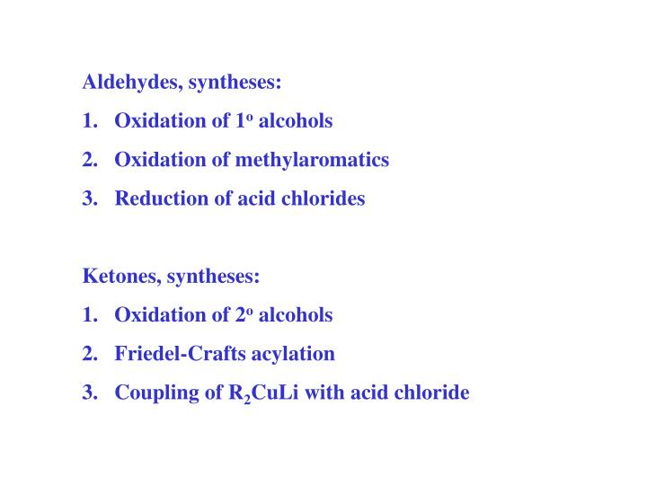 Aldehydes, syntheses: