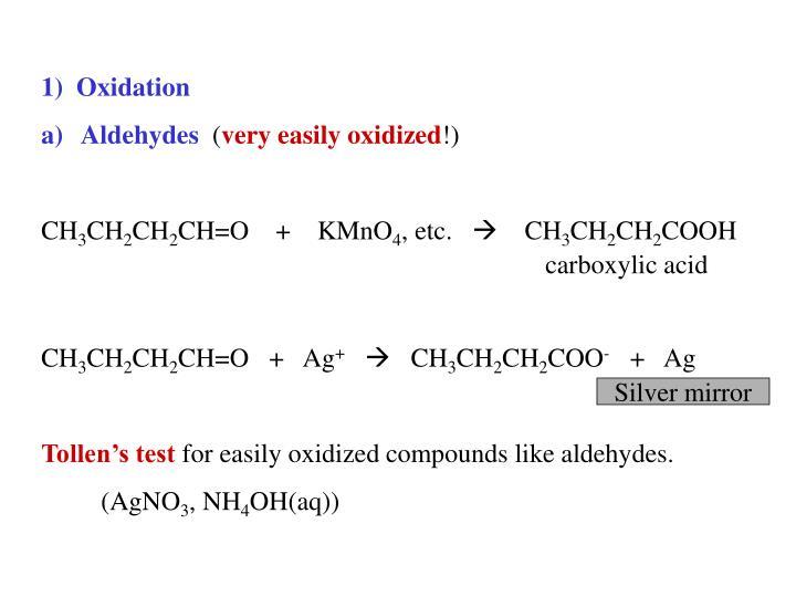 1)  Oxidation