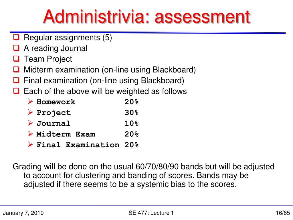 Administrivia: assessment