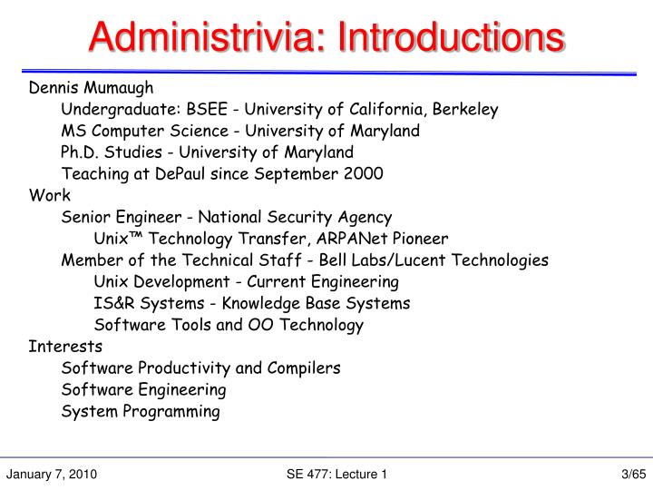 Administrivia introductions