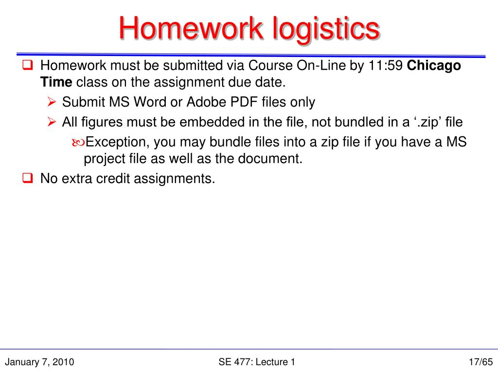 Homework logistics