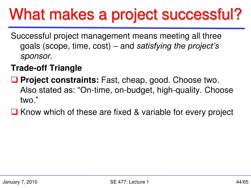 What makes a project successful?