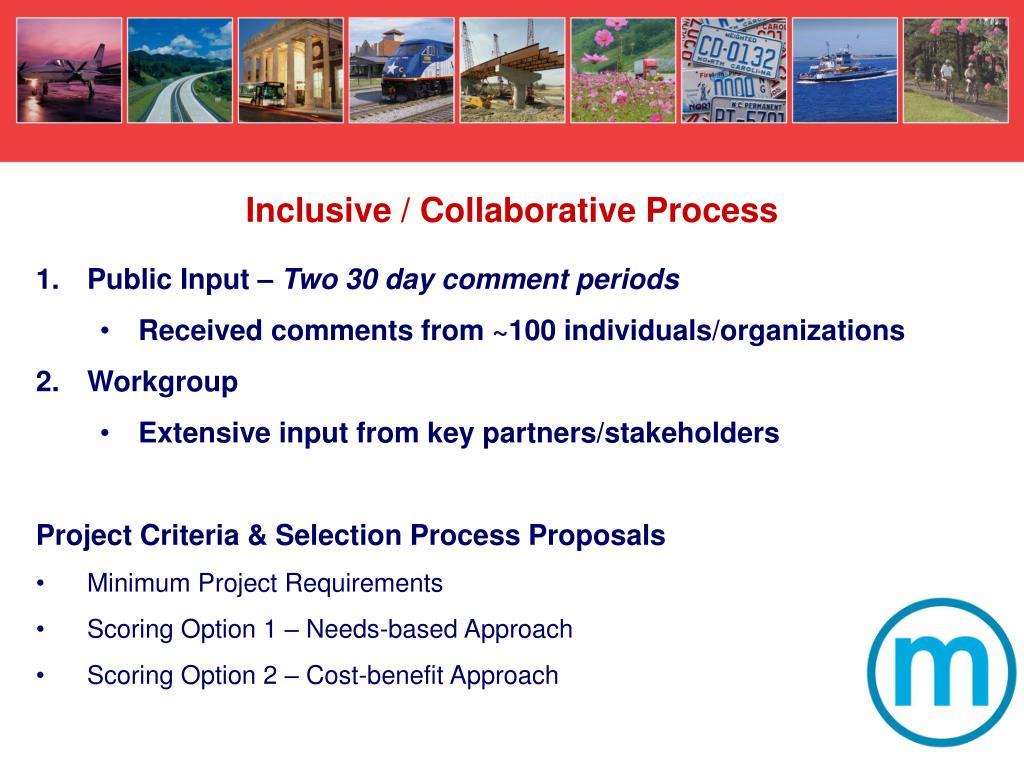 Inclusive / Collaborative Process