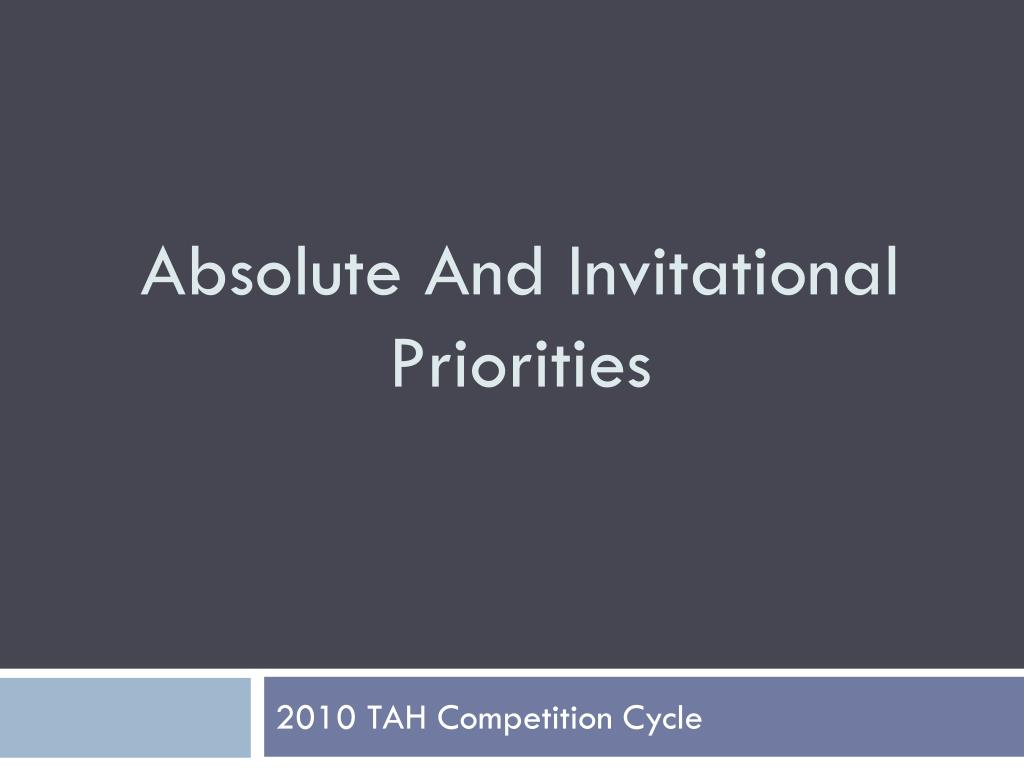 Absolute And Invitational Priorities