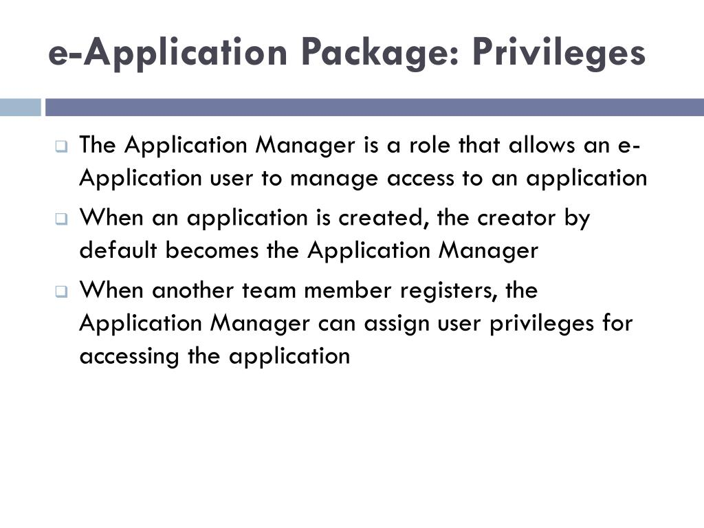 e-Application Package: Privileges