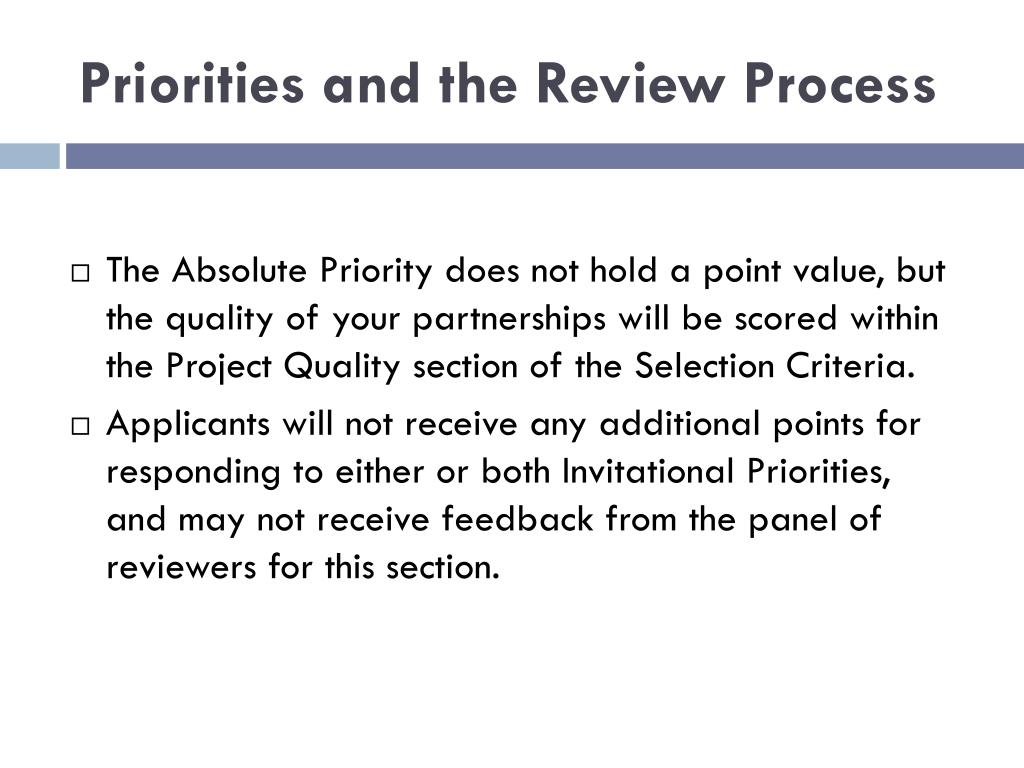 Priorities and the Review Process