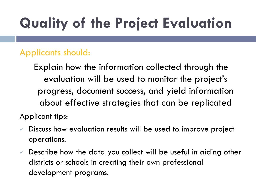 Quality of the Project Evaluation