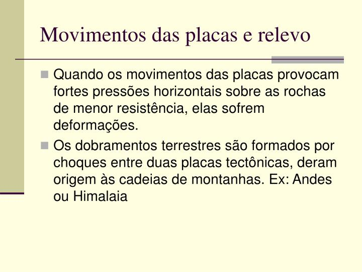 Movimentos das placas e relevo