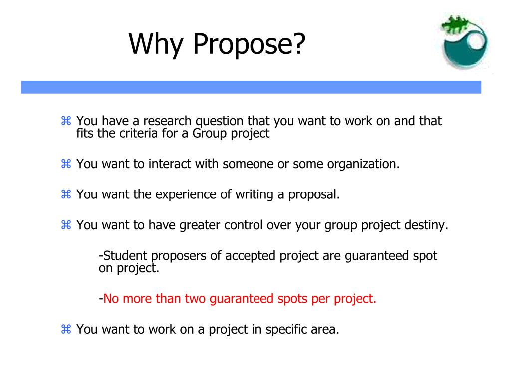 Why Propose?