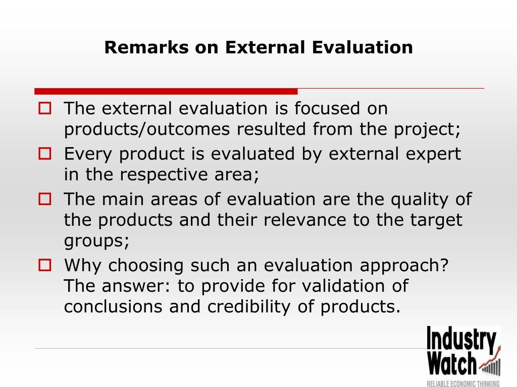 Remarks on External Evaluation