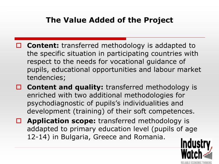The value added of the project