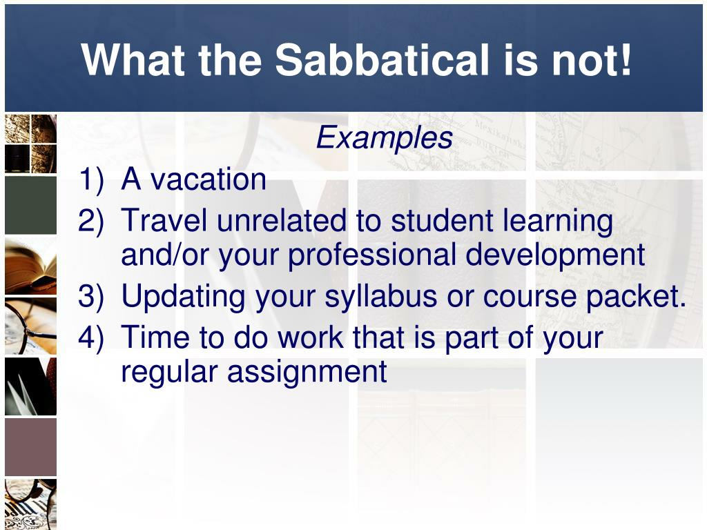 What the Sabbatical is not!