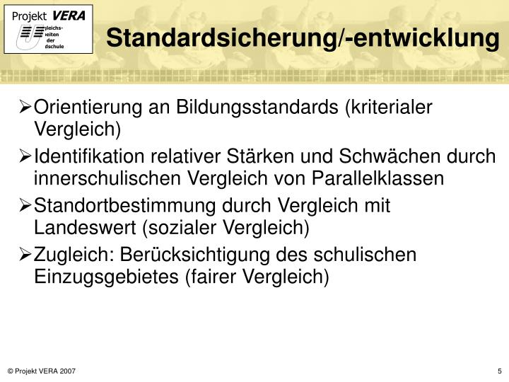 Standardsicherung/-entwicklung