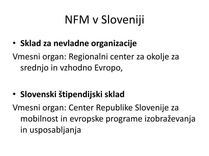 NFM v Sloveniji