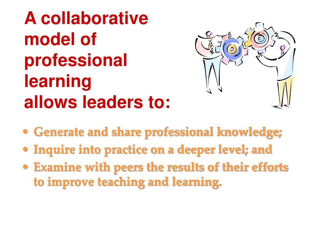 A collaborative model of professional learning