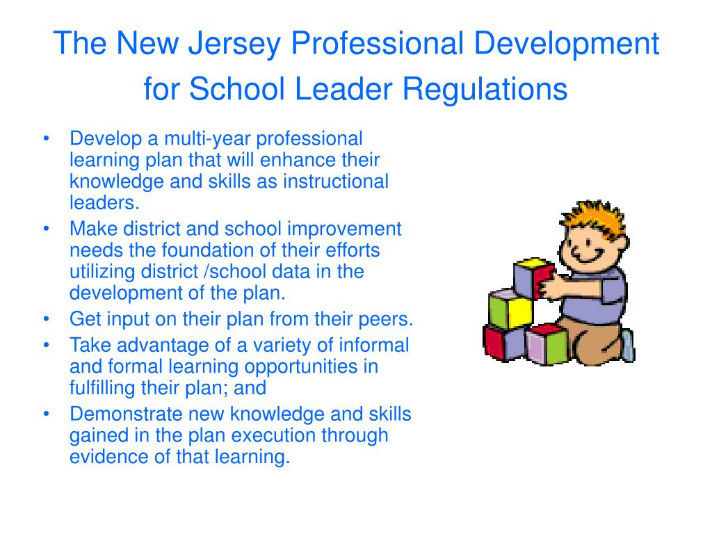 The New Jersey Professional Development for School Leader Regulations