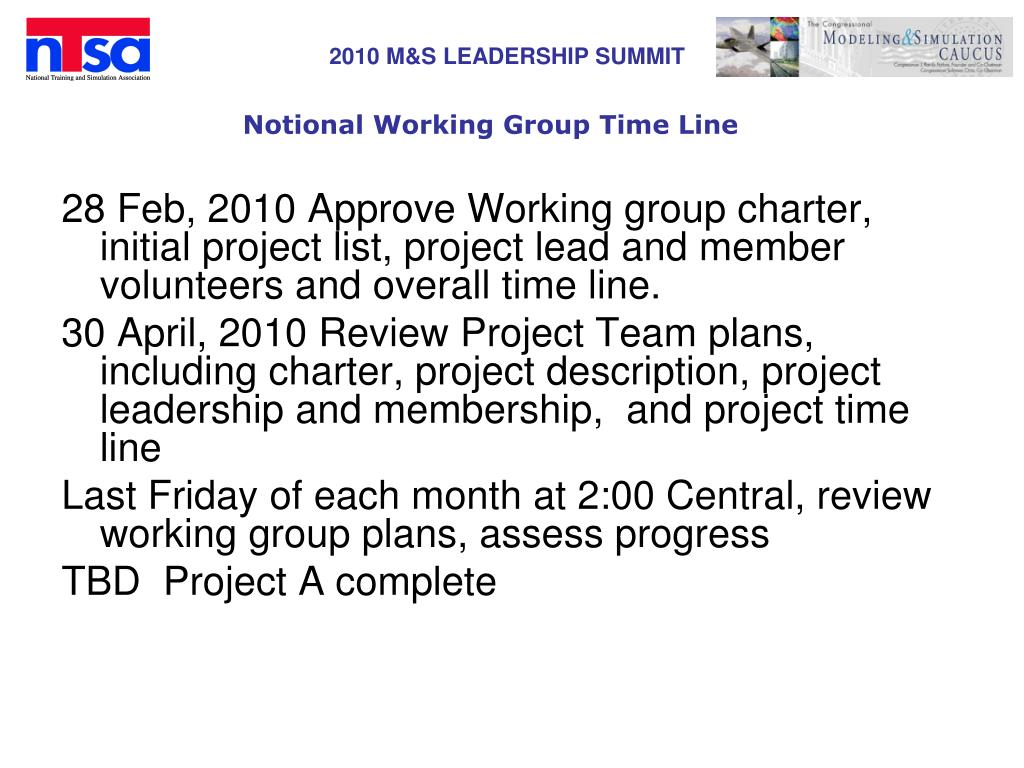 Notional Working Group Time Line
