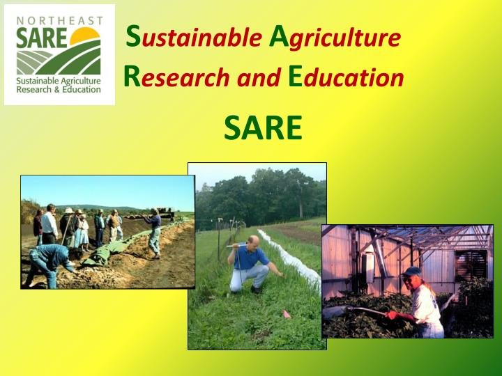 S ustainable a griculture r esearch and e ducation sare