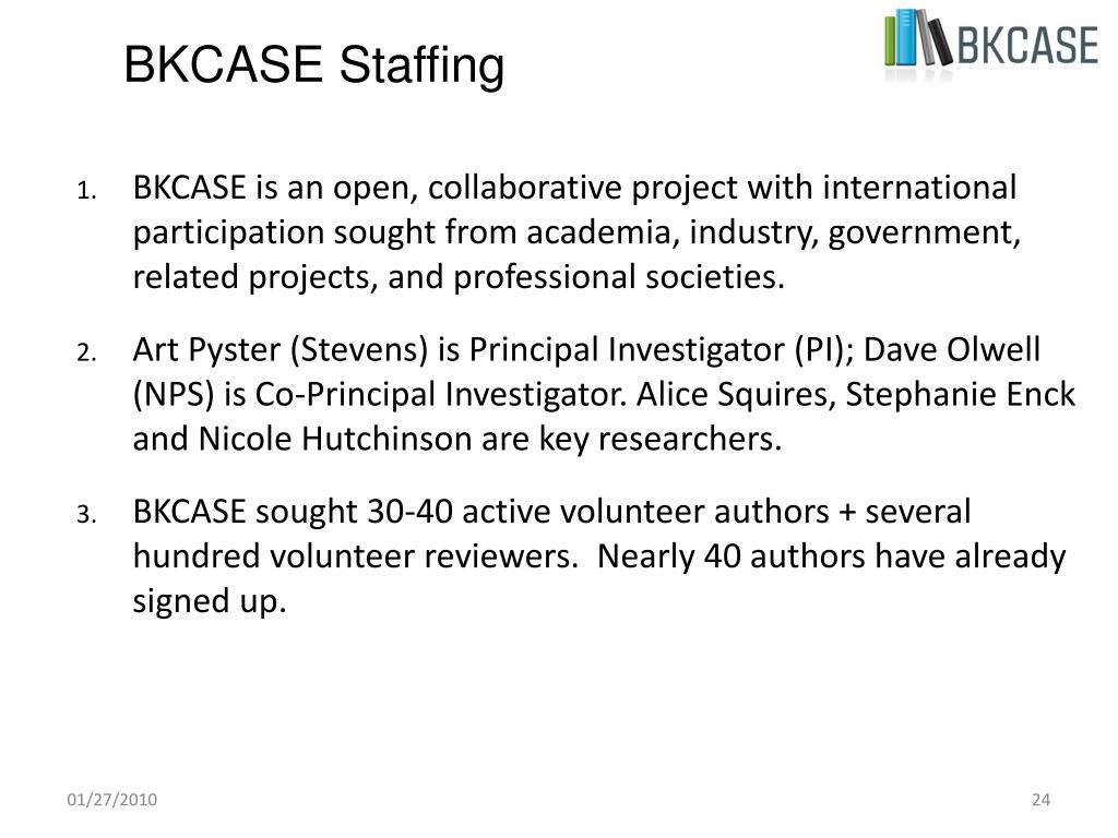 BKCASE Staffing