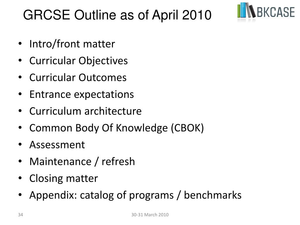 GRCSE Outline as of April 2010