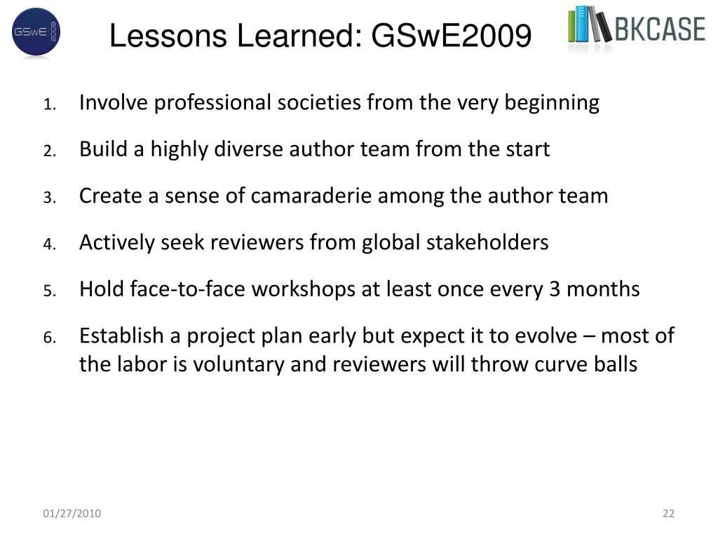 Lessons Learned: GSwE2009