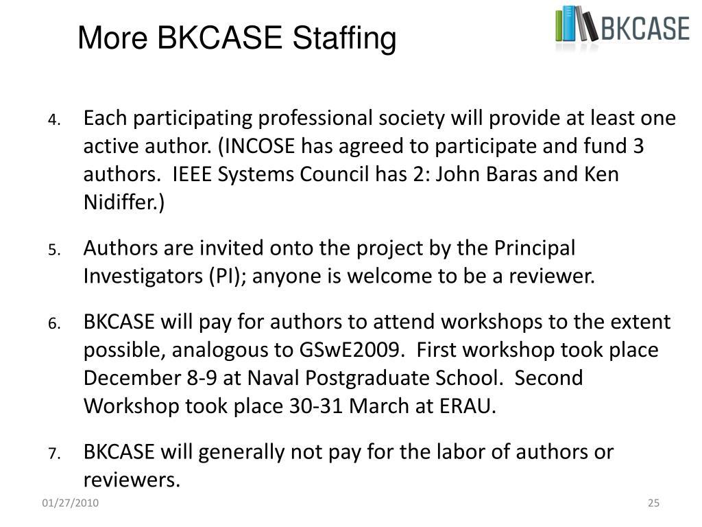 More BKCASE Staffing