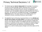 primary technical decisions 1 2