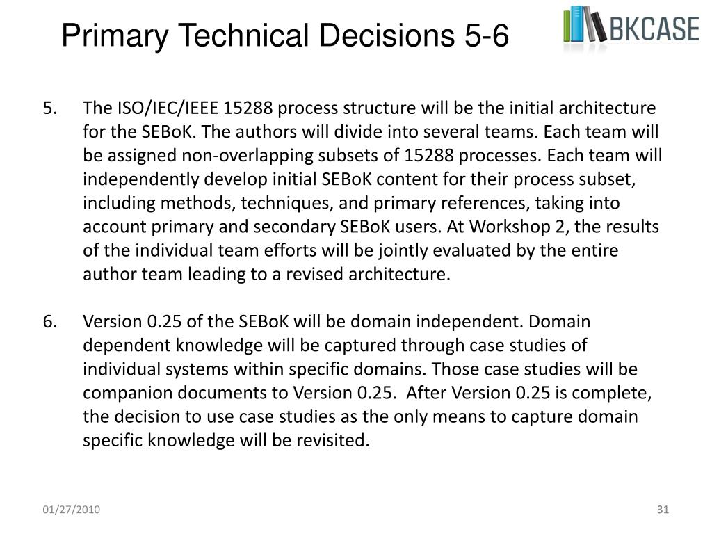 Primary Technical Decisions 5-6