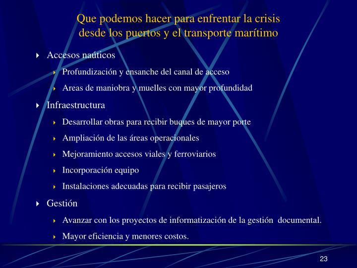 Que podemos hacer para enfrentar la crisis
