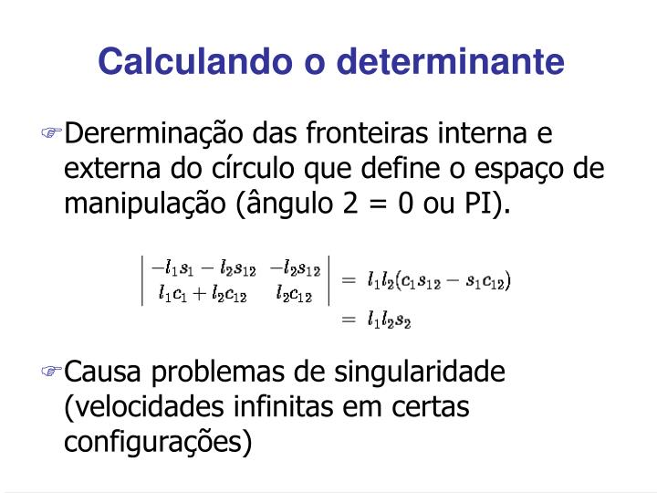 Calculando o determinante